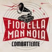 Combattente di Fiorella Mannoia