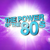 The Power Of The 80s by Various Artists