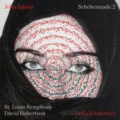 John Adams: Scheherazade.2 by David Robertson