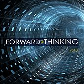 Forward Thinking, Vol. 3 von Various Artists
