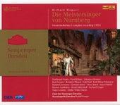 Wagner: Die Meistersinger von Nürnberg, WWV 96 (Semperoper Edition, Vol. 6) by Various Artists