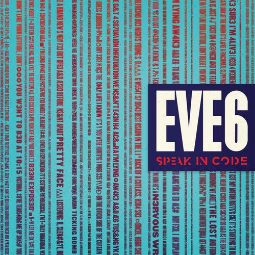 Speak In Code by Eve 6
