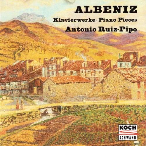Albeniz: Piano Pieces by Antonio Ruiz-Pipo