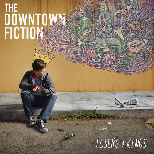Losers & Kings by The Downtown Fiction