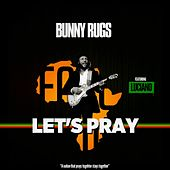 Let's Pray (Feat. Luciano) - Single by Various Artists