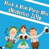 Rock & Roll Party Mix: Oktoberfest 2016 by Various Artists