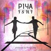 Piya (feat. Niraj Chag) by Ishi