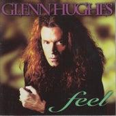 Feel by Glenn Hughes