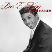Spanish Harlem de Ben E. King