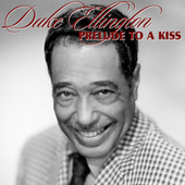 Prelude To A Kiss de Duke Ellington
