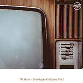 70's Music - Soundtrack Collection, Vol. 1 by Various Artists