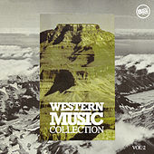 Western Music Collection, Vol. 2 by Various Artists