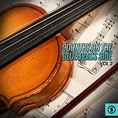 Country on the Bluegrass Side, Vol. 2 by Various Artists