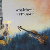 Mirabilia by Whalebone
