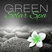 Green Solar Spa – Resort, Massage, Therapy by Pure Spa Massage Music