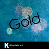 Gold (In the Style of Kiiara) [Karaoke Version] by Instrumental King
