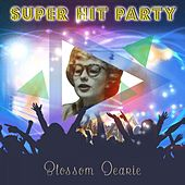 Super Hit Party by Blossom Dearie