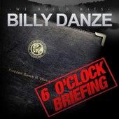 6 O'clock Briefing von Billy Danze