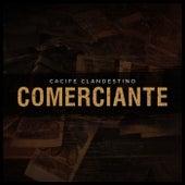 Comerciante by Cacife Clandestino
