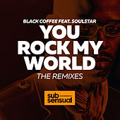 You Rock My World (The Remixes) von Black Coffee