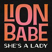 She's a Lady by Lion Babe