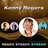 Ready, Steady, Stream by Kenny Rogers