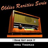 I Done Got over It de Irma Thomas