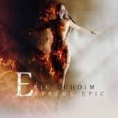 Extreme Epic by Erik Ekholm