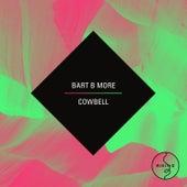 Cowbell de Bart B More