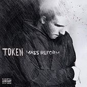 Mass Reform by Token