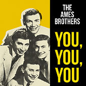 You, You, You de The Ames Brothers