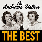 The Best von The Andrews Sisters