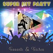 Super Hit Party by Ferrante and Teicher
