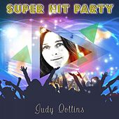 Super Hit Party by Judy Collins