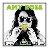 Put a Lime in It de Amy Rose