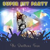 Super Hit Party by The Brothers Four