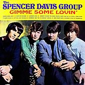 Gimme Some Lovin' by The Spencer Davis Group