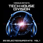 Tech House Division (25 Selected Super Hits), Vol. 1 by Various Artists