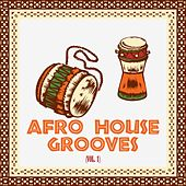 Afro House Grooves, Vol. 1 de Various Artists