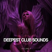 Deepest Club Sounds, Vol. 5 by Various Artists