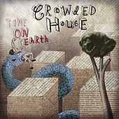 Time on Earth de Crowded House