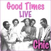 Good Times (Live) de CHIC
