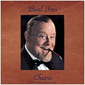 Cheers (Analog Source Remaster 2016) by Burl Ives
