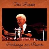 Pachanga Con Puente (Remastered 2016) de Tito Puente