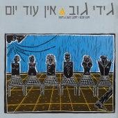 Ein Od Yom by Gidi Gov