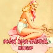 Bossa Nova Carnival Medley: Samba Lero / Sono / Serenidade / Carnival Samba / Philumba / Melvalita / Ginha / Sausalito by Dave Pike