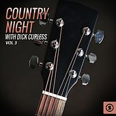 Country Night with Dick Curless, Vol. 3 von Dick Curless