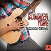 Summer Time with Dick Curless, Vol. 2 von Dick Curless