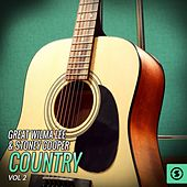 The Great Wilma Lee & Stoney Cooper Country, Vol. 2 by Wilma Lee Cooper