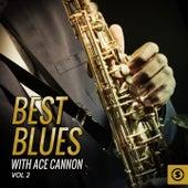 Best Blues with Ace Cannon, Vol. 2 de Ace Cannon